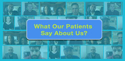 What Our Patients Say About Us?