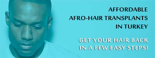 Affordable Afro-hair transplants in Turkey - FlyHealth Online